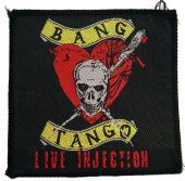 Bang Tango - 'Live Injection' Woven Patch